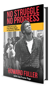 No Struggle No Progress: A Warrior's Life from Black Power to Education Reform [book image]