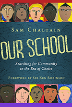 Our School: Searching for Community in the Era of Choice (book cover)