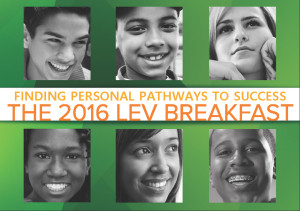 Finding Personal Pathways to Success - The 2016 LEV Breakfast