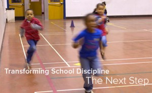 Transforming School Discipline: The Next Step [image of children running]