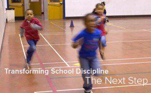 Transforming School Discipline: The Next Step [image of children running]
