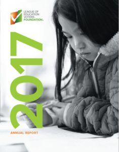 2017 LEV Foundation Annual Report cover photo - League of Education Voters