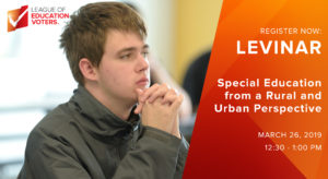 LEVinar: Special Education from a Rural and Urban Perspective - League of Education Voters